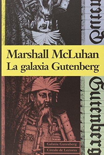9788481090093: La Galaxia Gutenberg (Ensayo)