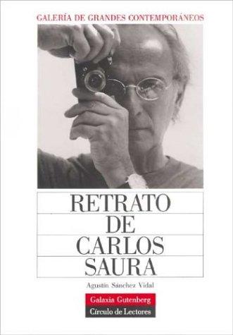 Retrato de Carlos Saura: Agustin Sanchez Vidal