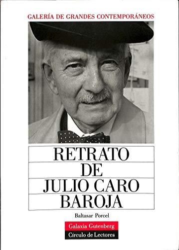 9788481090161: retrato_de_julio_caro_baroja