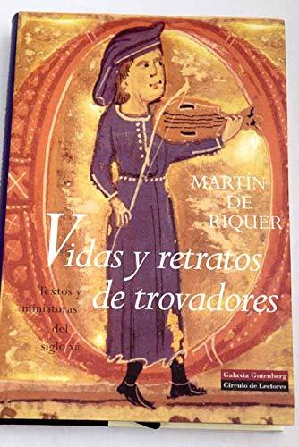 9788481090581: Vidas y retratos de trovadores: Textos y miniaturas del siglo XIII (Spanish Edition)