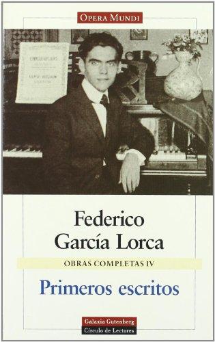 9788481090918: 4: Primeros Escritos/ First Writings (Obras Completas/ Complete Works) (Spanish Edition)