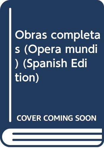 9788481090925: Obras completas (Opera mundi) (Spanish Edition)