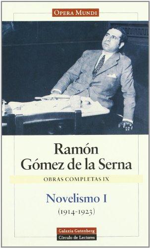 9788481091021: Novelismo / Novelism: El doctor inverosimil y otras novelas / The Implausible Doctor and other Stories (Obras Completas / Complete Works) (Spanish Edition)