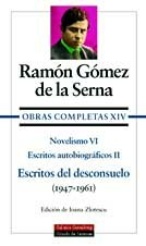 9788481091076: Novelismo / Novelism: Escritos del desconsuelo (1947-1961) / Writings of Grief (1947-1961) (Obras Completas / Complete Works) (Spanish Edition)