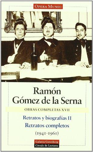 9788481091106: 2: Retratos y biografias / Portraits and Biographies (Obras Completas / Complete Works) (Spanish Edition)