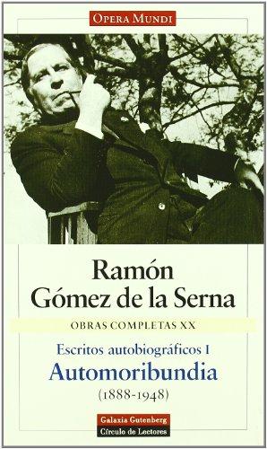 Automoribundia. Vol. XX: Ramón Gómez de