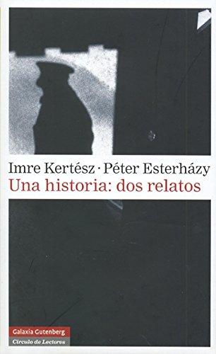 9788481091144: Una historia/ A History: Dos Relatos (Spanish Edition)