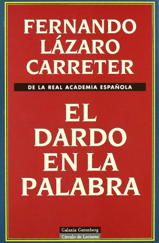 9788481091328: El dardo en la palabra/ The Dart in the Word (Spanish Edition)
