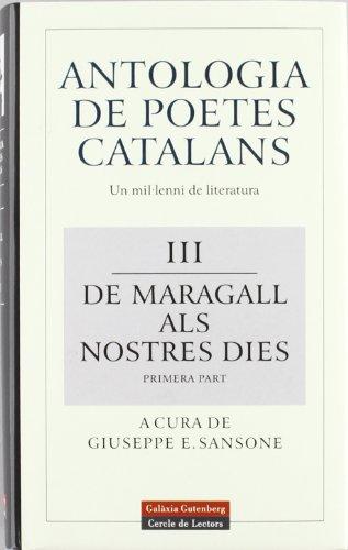 9788481091397: Antologia de poetes catalans. III i IV: De Maragall als nostres dies (Llibres en català)