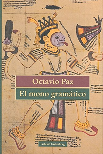 9788481091595: El mono gramático (Ensayo)