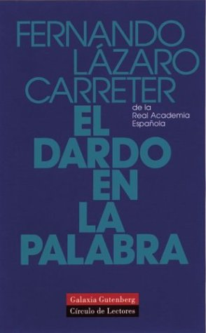9788481091830: El Dardo En La Palabra (Spanish Edition)