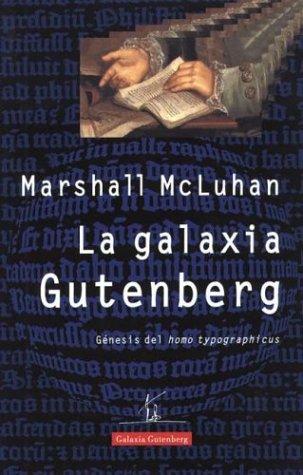 9788481091847: Galaxia Gutemberg, La (Spanish Edition)