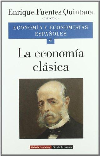 9788481091960: 4: La economía clásica. Vol. IV (Ensayo)