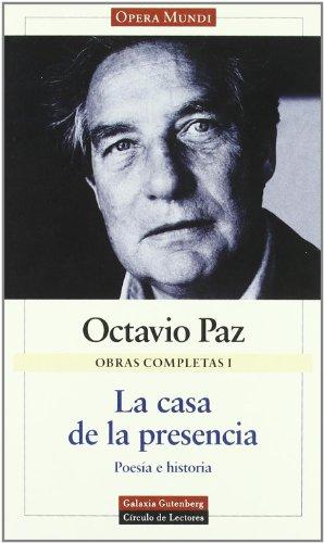 9788481092035: La Casa de La Presencia: Poesia E Historia (Opera Mundi) (Spanish Edition)