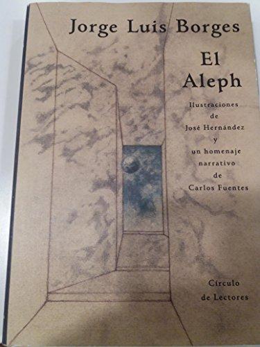 El Aleph (Spanish Edition): Jorge Luis Borges