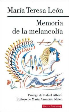 9788481092530: Memoria de la melancolia/ Memory of the Melancholy (Spanish Edition)