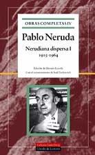 9788481092738: Nerudiana dispersa (1915-1964): Obras completas. Vol.IV