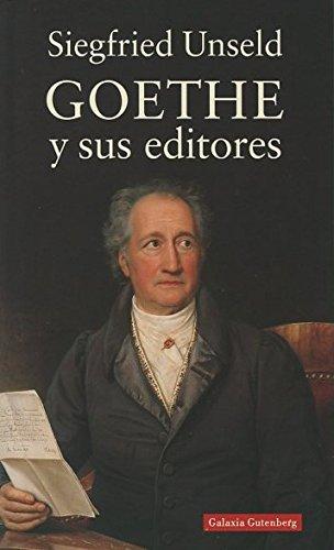9788481092806: Goethe y Sus Editores (Spanish Edition)