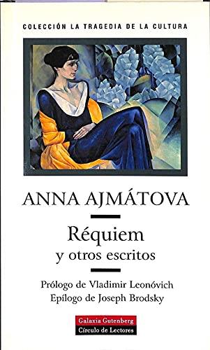 Réquiem y otros escritos: Anna Ajmátova