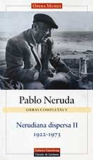 9788481093490: Nerudiana dispersa 1922-1973 / Nerudian Scattered 1922-1973