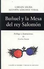 Buñuel y la mesa del rey Salomón: Sánchez Vidal, Agustín