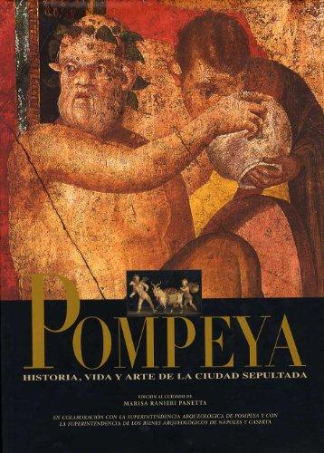 9788481093896: Pompeya historia vida y Arte de la ciudad sep (Ilustrados)
