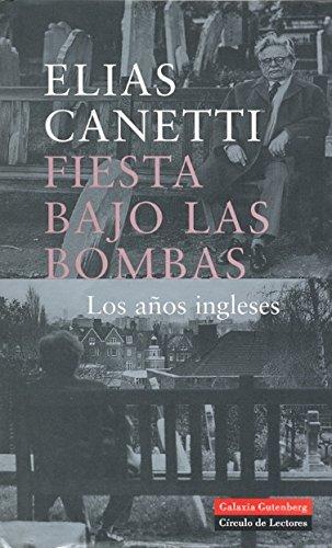 9788481094046: Fiesta bajo las bombas: Los años ingleses (Biografías y Memorias)