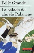 9788481094268: La balada del abuelo palancas/ The Dance of Grandfather Palancas (Spanish Edition)