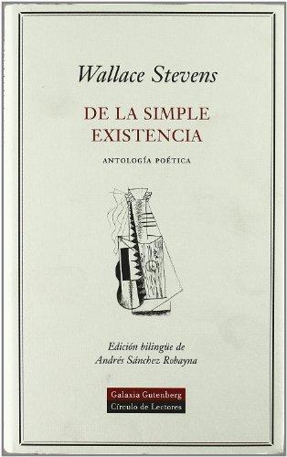9788481094435: De la simple existencia: Antología poética (POESÍA)