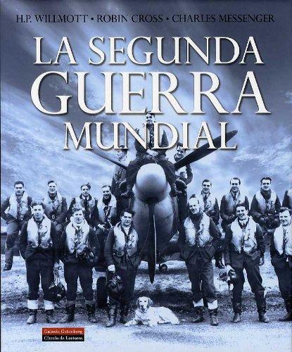 9788481094909: La Segunda Guerra Mundial