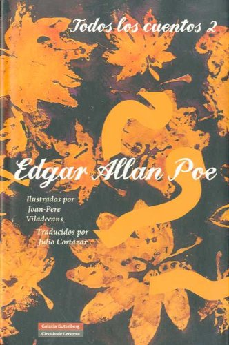Todos Los Cuentos / All the Stories: Edgar Allan Poe