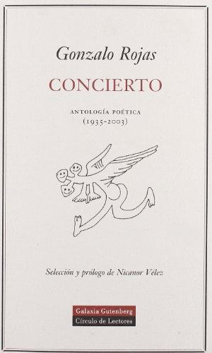 Concierto : antología poética (1935-2003) (POESÍA): Rojas, Gonzalo