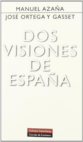 Dos visiones de España (Ensayo): Manuel ' 'Azaña