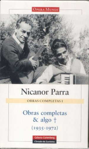 Obras completas y algo/ Complete works and a little more (Spanish Edition) - Parra, Nicanor