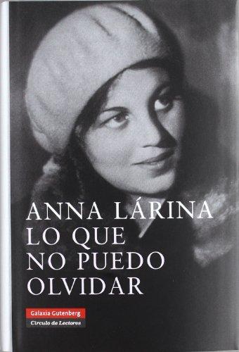 9788481095388: Lo Que No Puedo Olvidar/ What I Can't Forget (Spanish Edition)