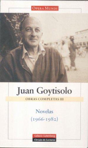 Juan Goytisolo obras completas/ Juan Goytisolo Complete: Goytisolo, Juan