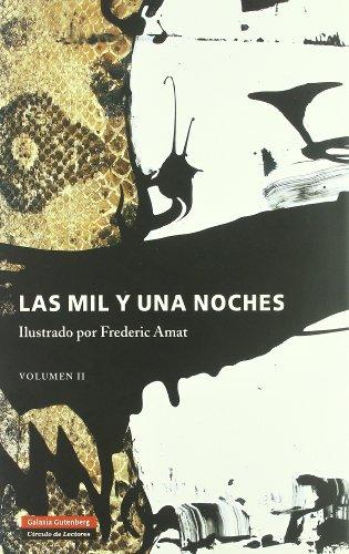 9788481095685: 2: Las mil y una noches. Vol.II (Ilustrados)