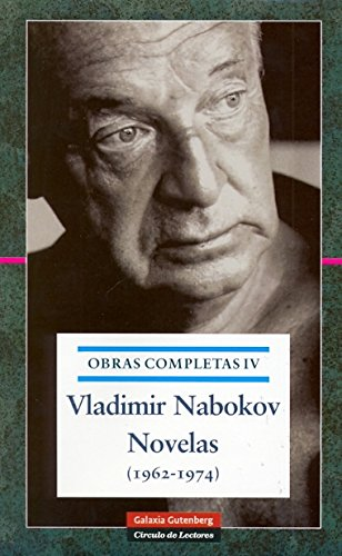 9788481095739: Novelas 1962-1974: Obras completas. Vol.IV
