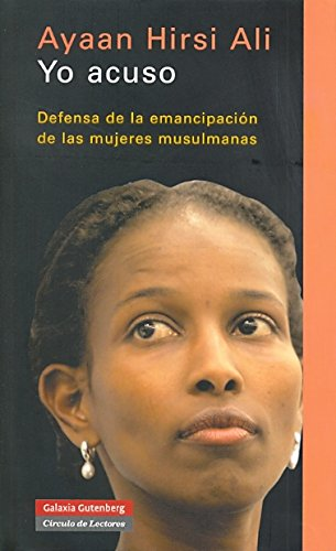 9788481095784: Yo Acuso / I Accuse: Defensa De La Emancipacion De Las Mujeres Musulmanas / Defense of the Emancipation of Muslim Women (Spanish Edition)