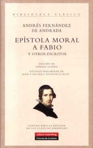 9788481096101: Epístola moral a Fabio y otros escritos (Clásicos)