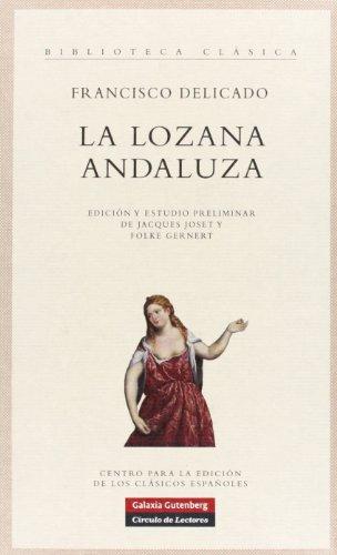 9788481096163: La lozana Andaluza/ The Lusty Andalusian Woman (Spanish Edition)