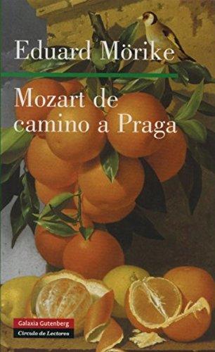 9788481096187: Mozart Camino De Praga (Spanish Edition)