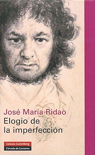 Elogio a la imperfeccón - RIDAO, José María