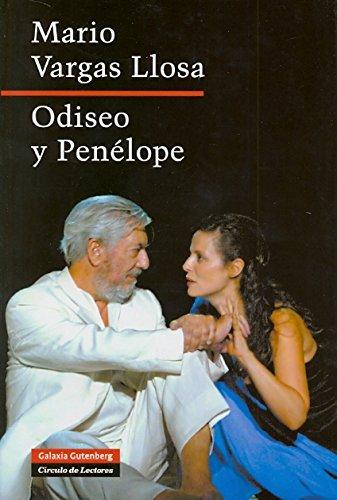 Odiseo y Penélope. Fotografías de Ros Ribas.: Vargas Llosa, Mario