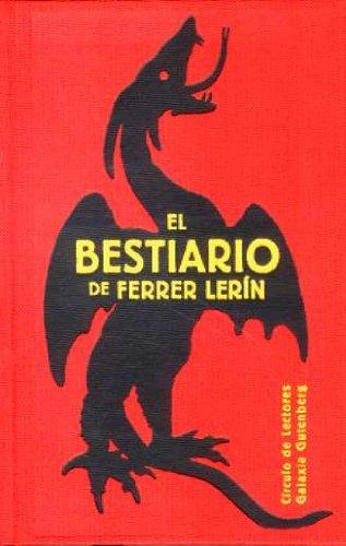 9788481096774: El Bestiario De Ferrer Lerin/ Ferrer Lerin's Bestiary (Spanish Edition)