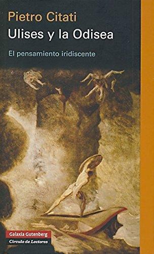 9788481096927: Ulises y la odisea/ Ulises and the Odyssey: El Pensamiento Iridiscente (Spanish Edition)