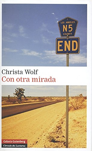 Con otra mirada/ With Another Glance (Spanish Edition) (8481096954) by Wolf, Christa