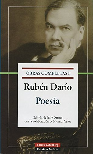 Poesía (Obras completas, vol. 1): Dario, Ruben