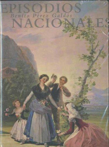 Episodios nacionales. (vol.I, II y III): Pérez Galdós, Benito