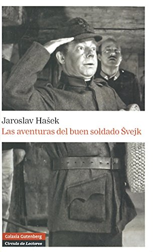 9788481097719: Las aventuras del buen soldado Svejk/ The Adventures of the Good Soldier Svejk (Spanish Edition)